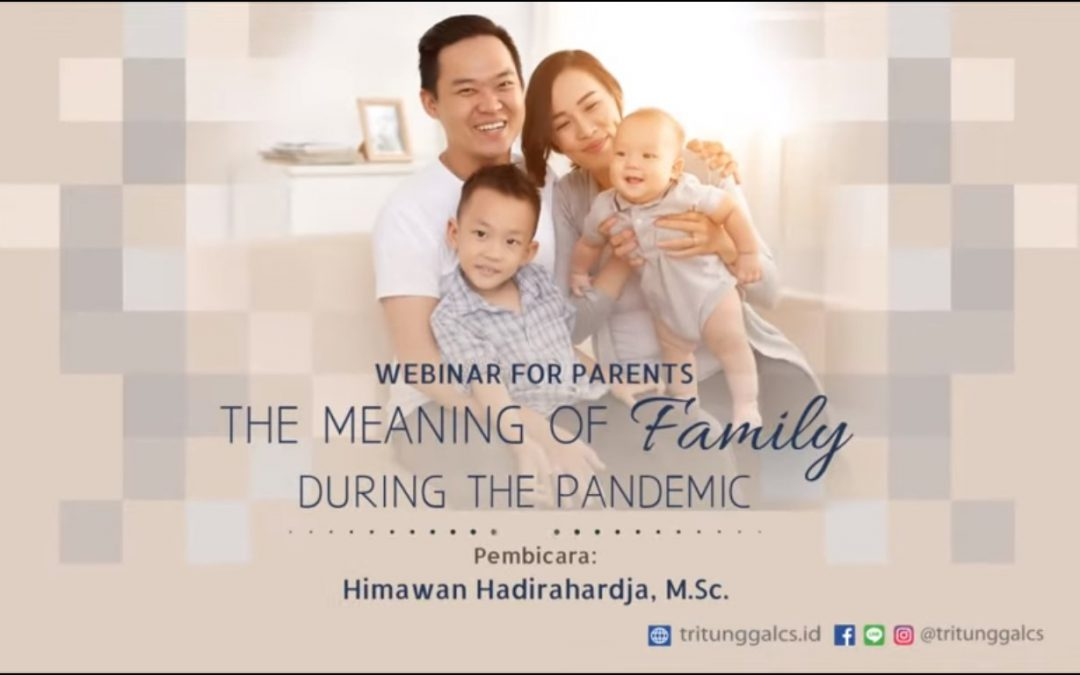 "Webinar for Parents ""The Meaning of Family in Pandemic"""