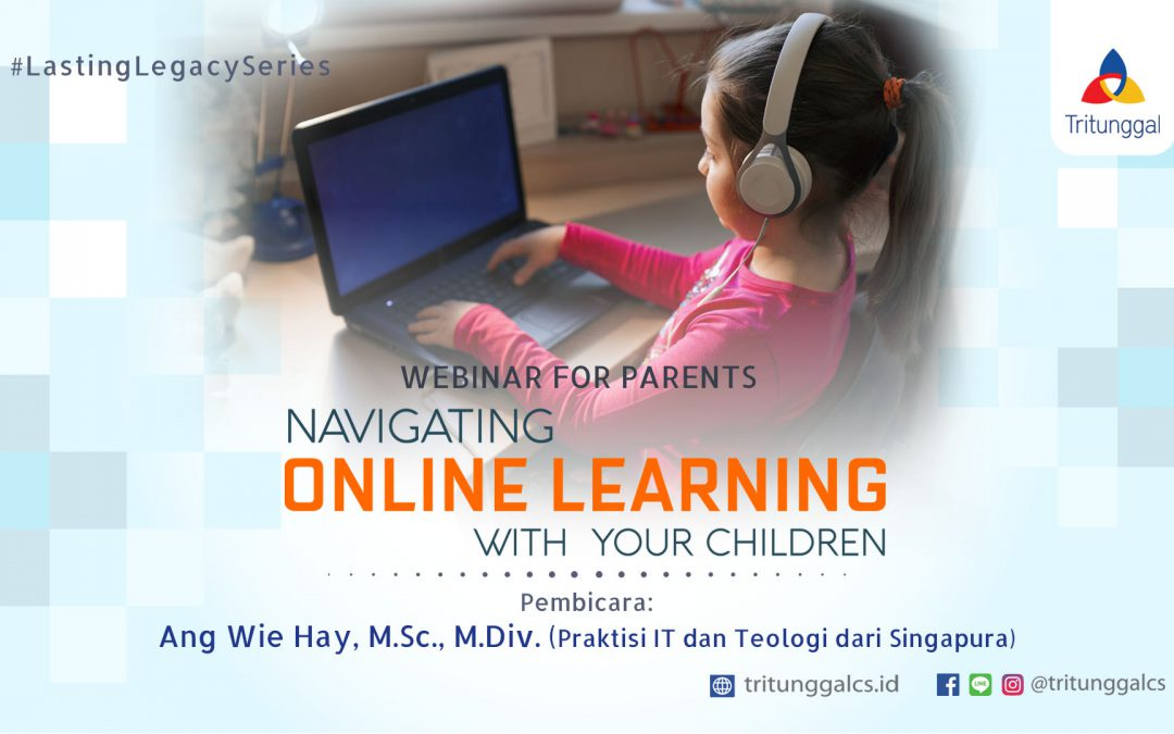 "Webinar for Parents ""Navigating Online Learning With Your Children"""