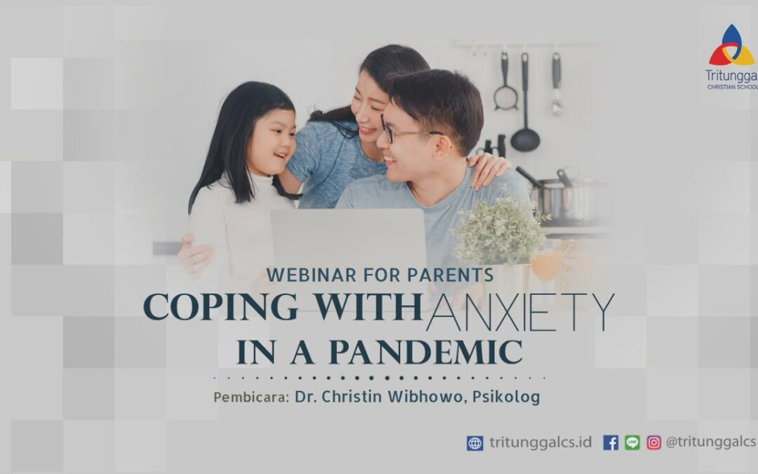 """Webinar Highlight """"Coping With Anxiety in a Pandemic"""""""