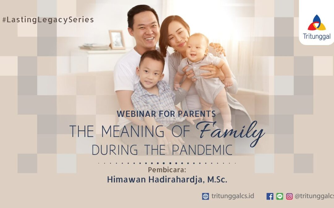 """Webinar Highlight """"The Meaning of Family During the Pandemic"""""""