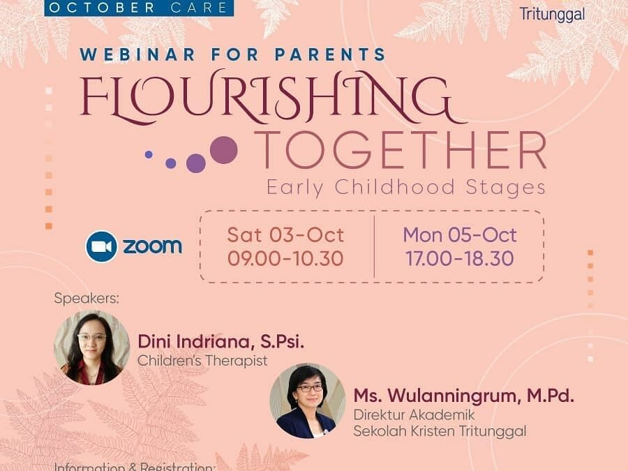 """Webinar for Parents """"Flourishing Together: Early Childhood Stages"""""""