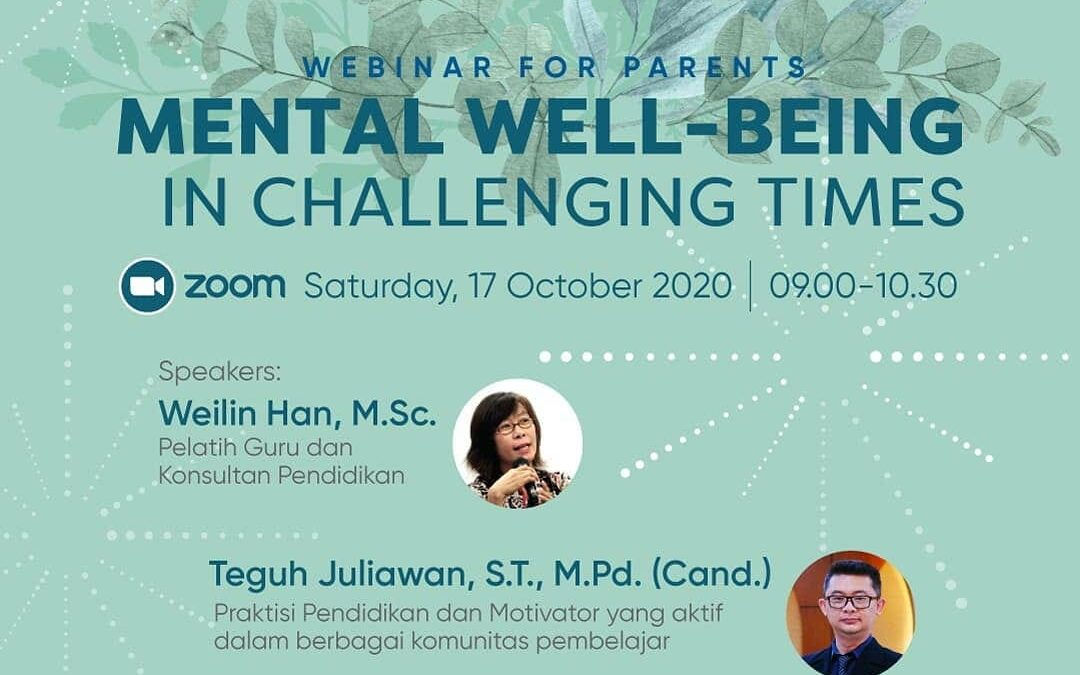 """Webinar For Parents – """"Mental Well-being in Challenging Times"""""""