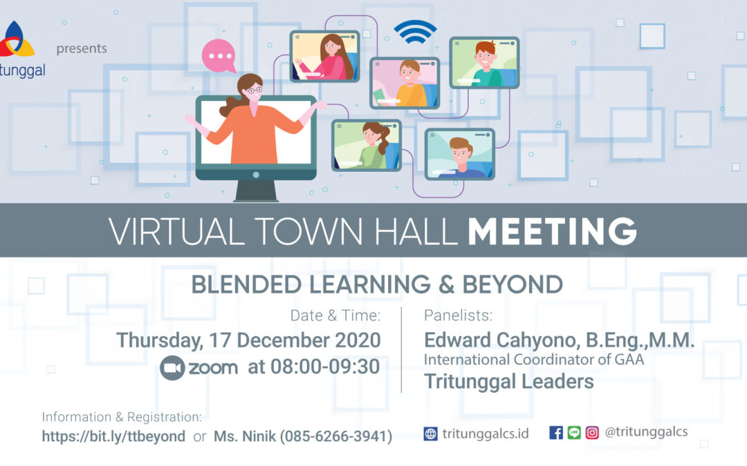Virtual Town Hall Meeting: Blended Learning & Beyond