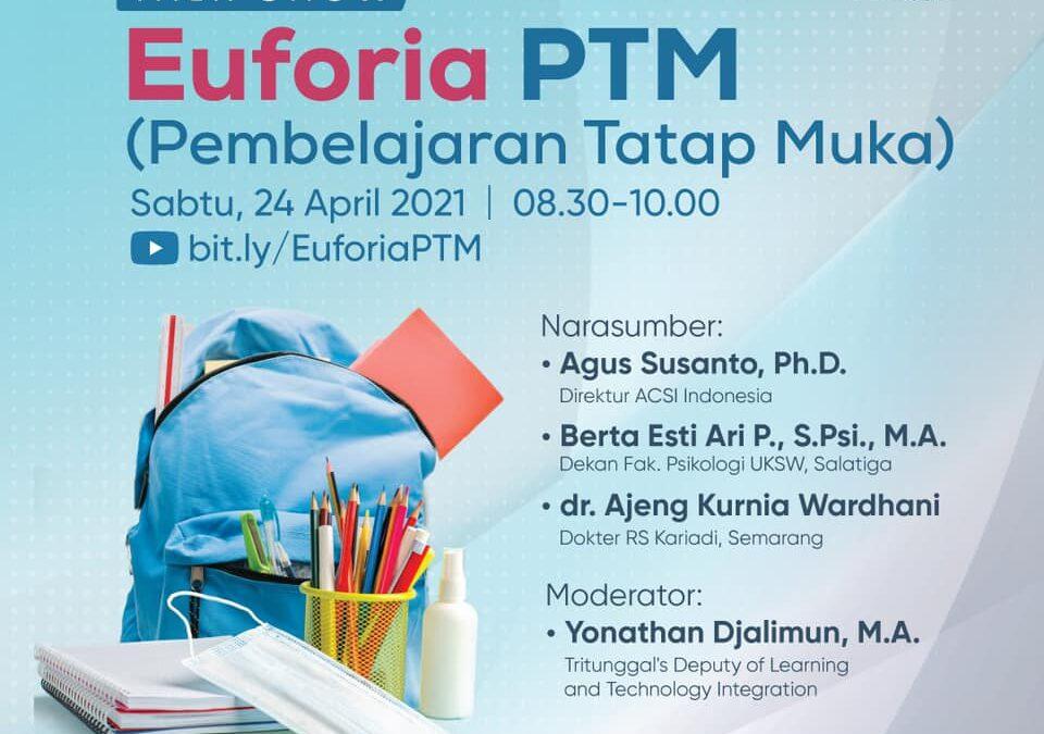 """Talk Show """"Euforia PTM"""""""