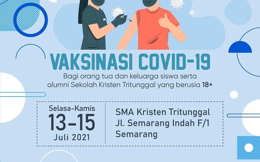VAKSINASI COVID-19 Sekolah Kristen Tritunggal Semarang