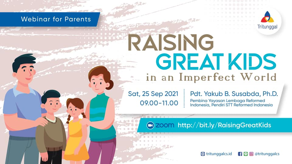 Webinar for Parents: Raising Great Kids (In An Imperfect World)